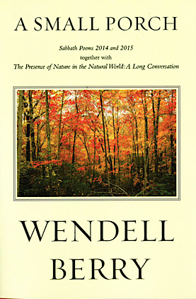 a new book by wendell berry mr wendell berry of kentucky